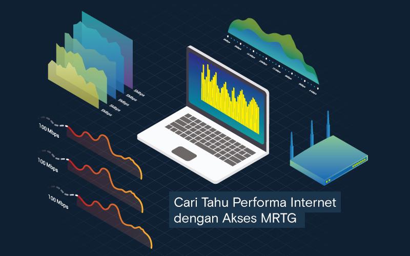 Cari Tahu Performa Internet dengan Akses MRTG