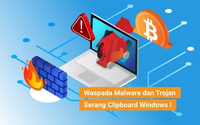 Waspada Malware dan Trojan Serang Clipboard Windows !
