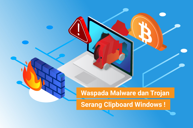 Waspada Malware dan Trojan Serang Clipboard Windows !