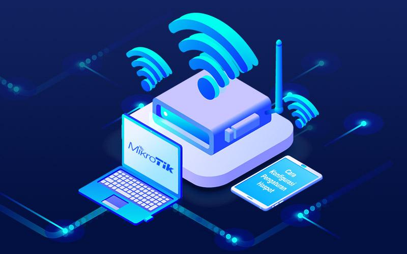 Cara setting hotspot/wifi