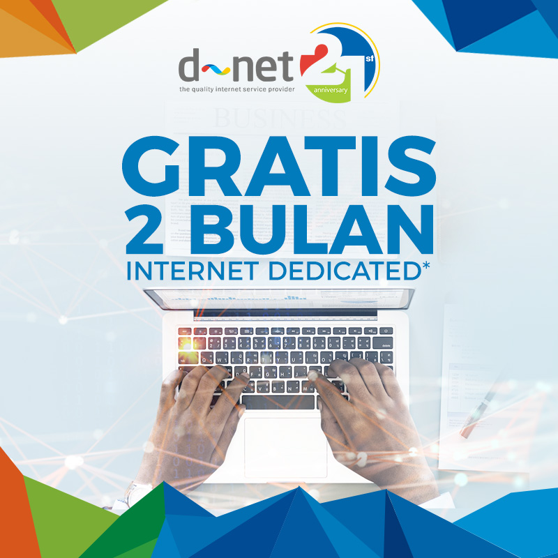 Gratis 2 Bulan Internet Dedicated